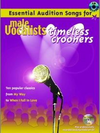 Essential Audition Songs : Timeless Crooners for Male Vocalists Book & CD published by IMP