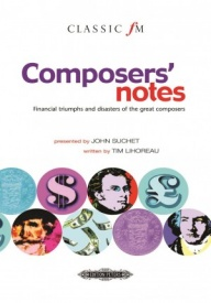 Composers' notes - Financial triumphs and disasters of the great composers published by Peters