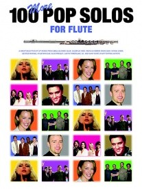 100 More Pop Solos For Flute published by Wise