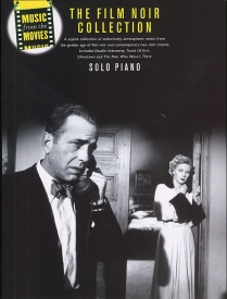 Music from the Movies: Film Noir for Piano published by Wise