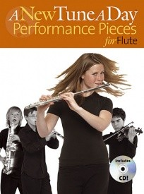 A New Tune a Day for Flute : Performance Pieces Book & CD published by Boston