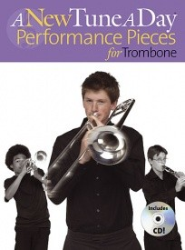 A New Tune A Day: Performance Pieces Book & CD for Trombone published by Boston