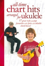 All-Time Chart Hits  Arranged For Ukulele published by Wise