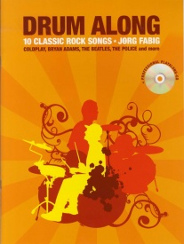 Drum Along - 10 Classic Rock Songs Book & CD published by Wise