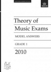 Music Theory Past Papers 2010 Model Answers - Grade 1 published by ABRSM