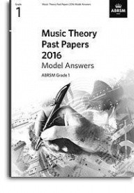 Music Theory Past Papers 2016 Model Answers - Grade 1 published by ABRSM