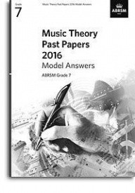 Music Theory Past Papers 2016 Model Answers - Grade 7 published by ABRSM