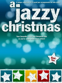 A Jazzy Christmas 2 for Solo Piano published by Wise
