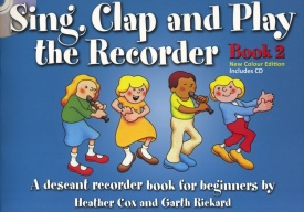 Sing, Clap And Play The Recorder Book 2 - Revised Edition Book & CD published by EJA