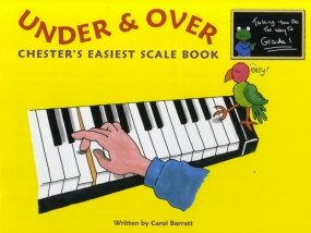 Chester's Easiest Scale Book: Under and Over