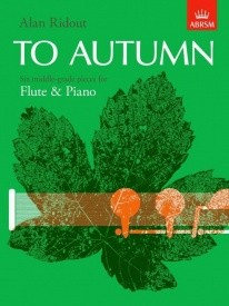 Ridout: To Autumn for Flute published by ABRSM