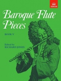 Baroque Flute Pieces Book 5 published by ABRSM