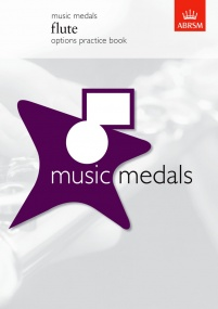 ABRSM Music Medals: Flute Options Practice Book