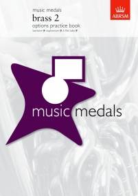 ABRSM Music Medals: Brass 2 Options Practice Book