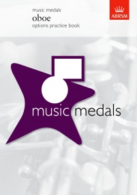 ABRSM Music Medals: Oboe Options Practice Book