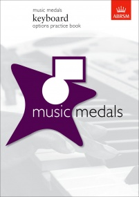 ABRSM Music Medals: Keyboard Options Practice Book