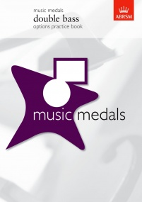 ABRSM Music Medals: Double Bass Options Practice Book