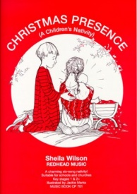 Christmas Presence by Wilson (Music Book) published by Redhead