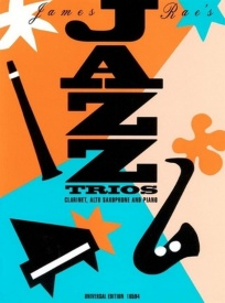 Rae: Jazz Trios for Clarinet, Alto Sax and Piano published by Universal Edition