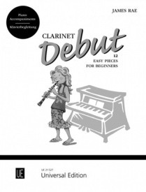 Debut by Rae for Clarinet (Piano Accompaniments) published by Universal Edition