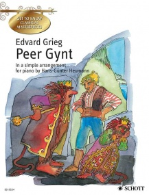 Grieg: Peer Gynt for Easy Piano published by Schott