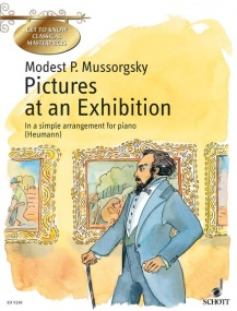 Mussorgsky: Pictures at an Exhibition for Easy Piano Published by Schott