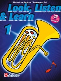 Look Listen and Learn 1 Book & CD for Baritone/Euphonium (Bass Clef) published by de Haske
