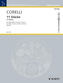 11 Pieces  for Treble Recorder by Corelli published by Schott