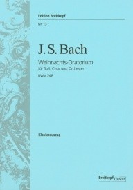 Christmas Oratorio BWV248 -Vocal Score by Bach published by Breitkopf and Hartel