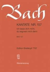 Bach: Cantata 157 (Ich lasse dich nicht) published by Breitkopf - Vocal Score