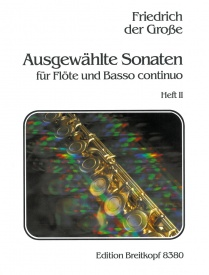 Friedrich der Grosse: Selected Flute Sonatas Volume 2 published by Breitkopf