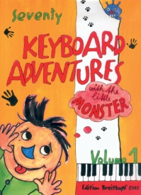 70 Keyboard Adventures with the Little Monster Volume 1 for Piano published by Breitkopf