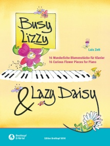 Zett: Busy Lizzy & Lazy Daisy for Piano published by Breitkopf