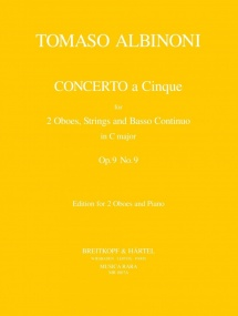 Concerto for 2 Oboes & Piano Opus  9 No 9 by Albinoni published by Breitkopf
