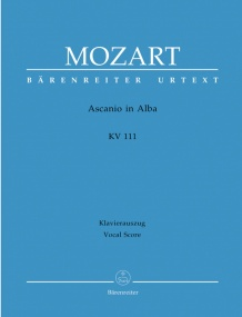 Mozart: Ascanio in Alba Festspiel in 2 parts (K111) published by Barenreiter Urtext - Vocal Score