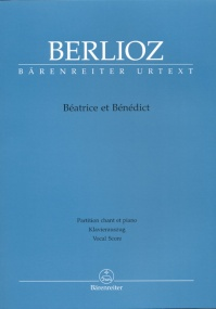 Berlioz: Beatrice and Benedict published by Barenreiter Urtext - Vocal Score