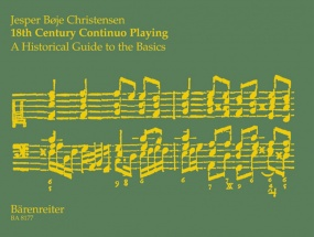 Christensen: 18th Century Continuo Playing: A Historical Guide to Basics published by Barenreiter