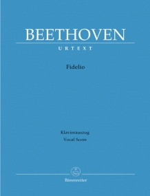 Beethoven: Fidelio, Op72 published by Barenreiter Urtext - Vocal Score