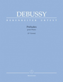 Debussy: Preludes I for Piano published by Barenreiter