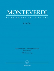 Monteverdi: L'Orfeo published by Barenreiter Urtext - Vocal Score