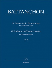 Battancho: 12 Etudes in the Thumb Position Opus 25 for Cello published by Barenreiter