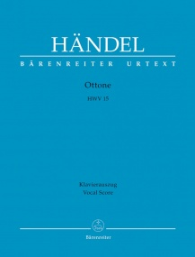 Handel: Ottone (HWV 15) (version of the 1723 performance) published by Barenreiter Urtext - Vocal Score