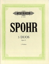 Spohr: 3 Duets for Violin Opus 67 published by Peters