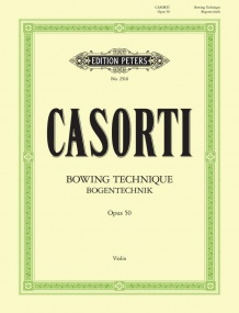Casorti: Bowing Technique Opus 50 for Violin published by Peters