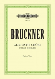 10 Sacred Choruses by Bruckner published by Peters Edition