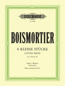 Boismortier: 8 Little Pieces from Opus 40 for Bassoon published by Peters
