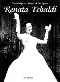 Voices of the Opera: Renata Tebaldi published by Ricordi