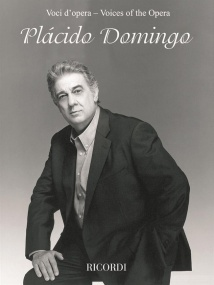Voices of the Opera: Placido Domingo published by Ricordi