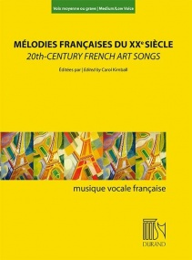 20th Century French Art Songs (Mélodies françaises du XXe Siècle) Medium/Low published by Durand
