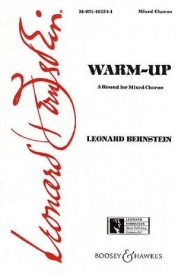 Warm-Up A Round for Mixed Chorus by Bernstein published by Boosey & Hawkes